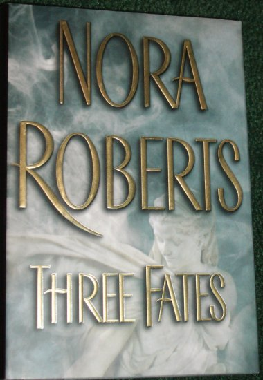 Three Fates by Nora Roberts Hardback with Dust Cover Putnam 2002