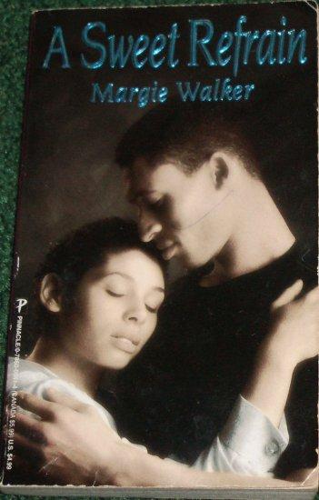 A Sweet Refrain by MARGIE WALKER African American Romance Pinnacle 1992