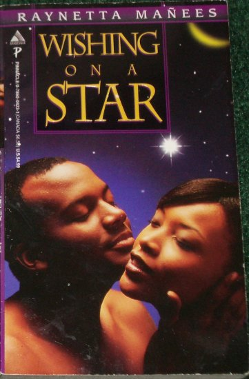 Wishing on a Star by RAYNETTA MANEES African American Romance Pinnacle 1997