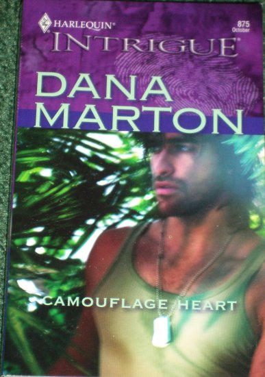 Camouflage Heart by Dana Marton Harlequin Intrigue Romance 875 Oct05