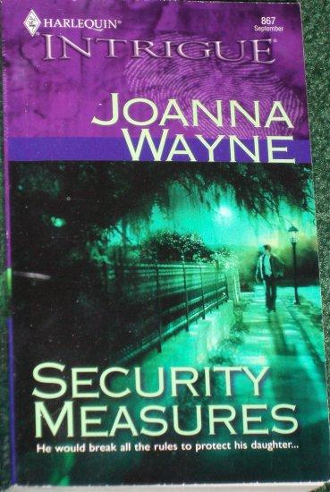 Security Measures JOANNA WAYNE Harlequin Intrigue Romance 867 Sep05