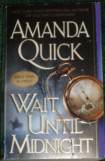 Wait Until Midnight by AMANDA QUICK Historical Victorian Romance of Mystery 2005