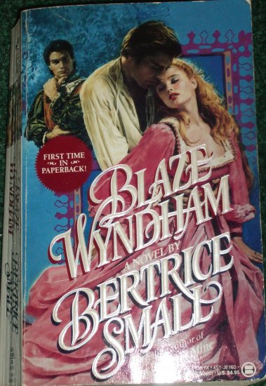 Blaze Wyndham by BERTRICE SMALL Historical European Renaissance Romance of the Tudor Court 1988