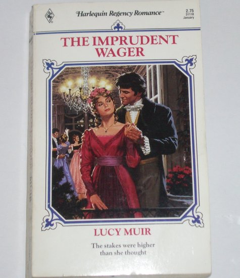 The Imprudent Wager by LUCY MUIR Harlequin Historical Regency Romance No 18 1990