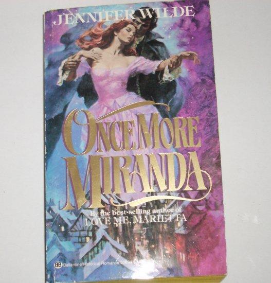 Once More Miranda by JENNIFER WILDE Historical Georgian Romance Paperback 1983