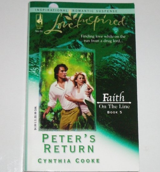 Peter's Return by CYNTHIA COOKE Love Inspired Christian Romantic Suspense 2004