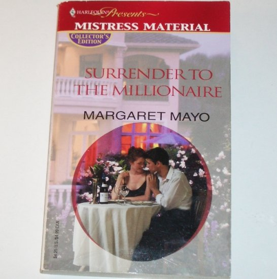 Surrender to the Millionaire by MARGARET MAYO Harlequin Presents 2003 Mistress Material