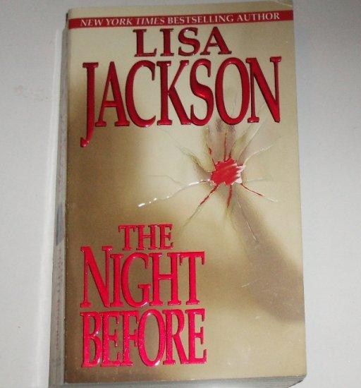 The Night Before by LISA JACKSON Romantic Suspense Paperback 2003