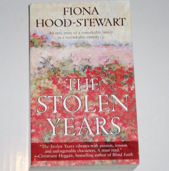 The Stolen Years by FIONA HOOD-STEWART World War I Epic Romance 2001