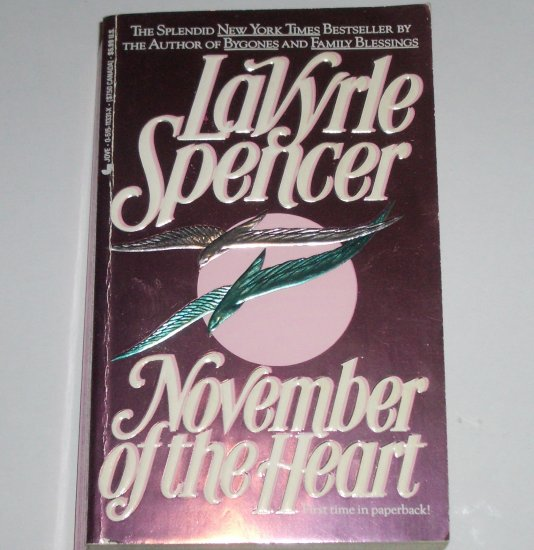 November of the Heart by LaVYRLE SPENCER Bittersweet Romance Paperback 1994