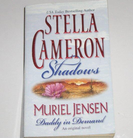 Shadows by STELLA CAMERON, MURIEL JENSEN 2 in 1 Romance Paperback 2001