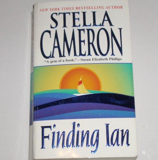 Finding Ian by STELLA CAMERON Touching Romance 2002