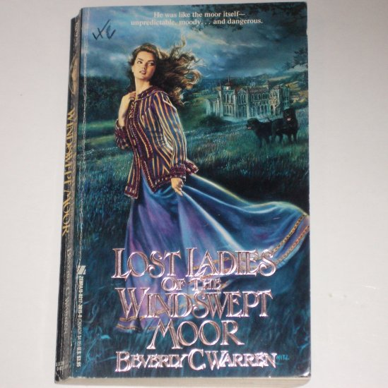 Lost Ladies of the Windswept Moor by BEVERLY C. WARREN Zebra Gothic Romance 1990