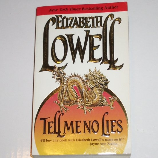Tell Me No Lies by Elizabeth Lowell Romantic Suspense 1986