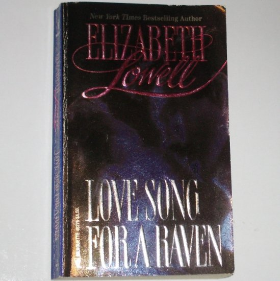Love Song for a Raven by ELIZABETH LOWELL Sexy Fisherman Romance 1993