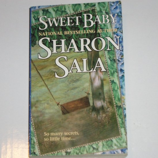 Sweet Baby by SHARON SALA Romance and Mystery Paperback 1998