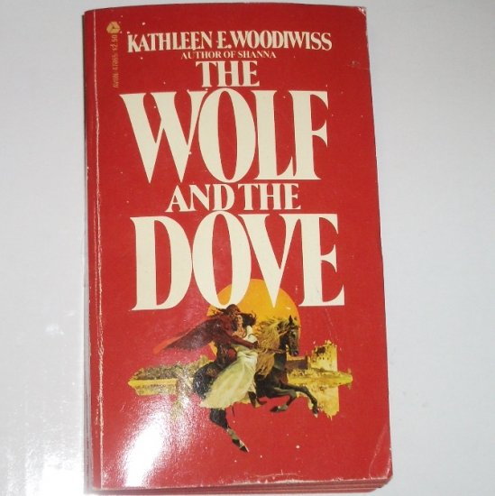 The Wolf and the Dove by Kathleen E. Woodiwiss Historical Medieval Romance 1974