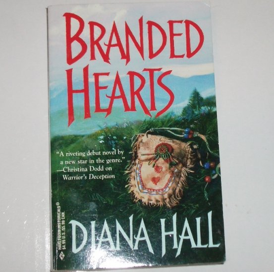 Branded Hearts by DIANA HALL Harlequin Historical Western Romance 1999