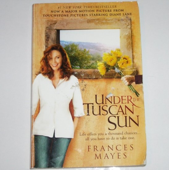 Under the Tuscan Sun by FRANCES MAYES Memoirs of Life in Italy Paperback 2003
