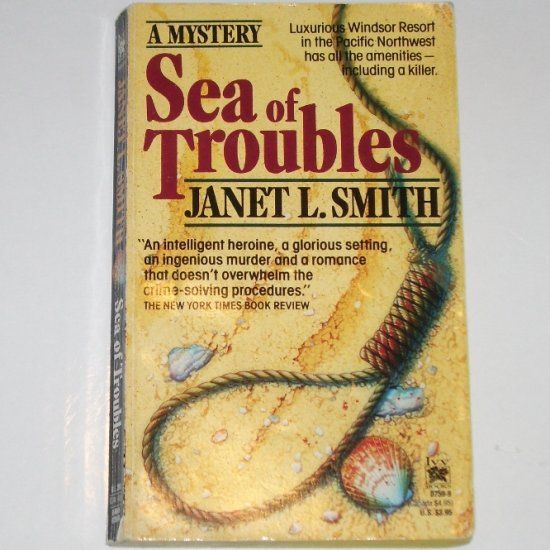 Sea of Troubles by JANET L. SMITH An Annie MacPherson Murder Mystery 1991