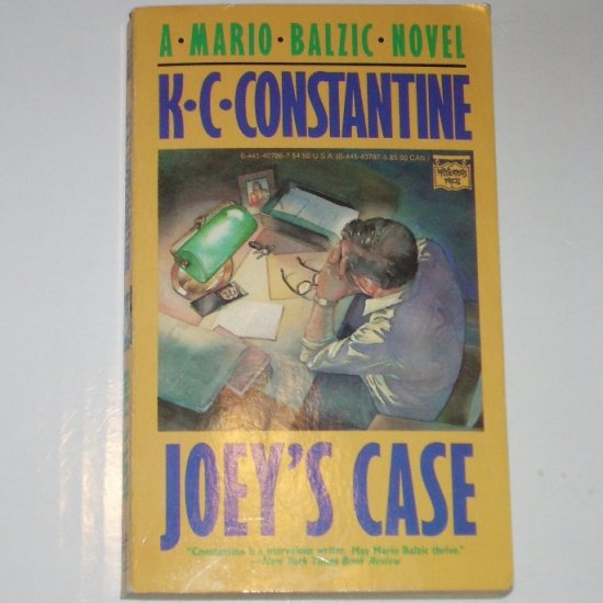 Joey's Case by K.C. CONSTANTINE A Mario Balzic Mystery Novel 1989