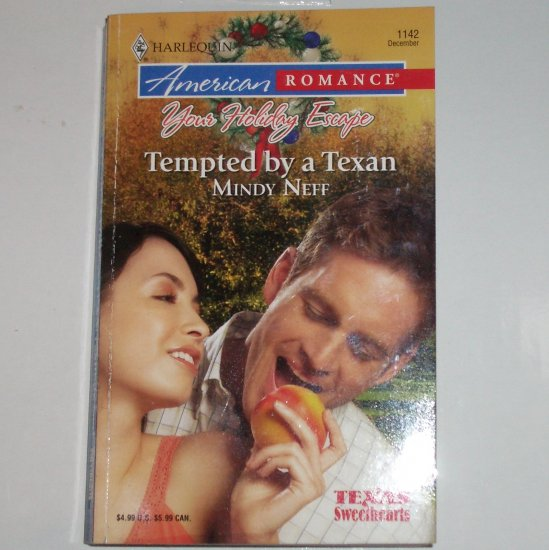 Tempted by a Texan by MINDY NEFF Harlequin American Romance 1142 Dec06 Texas Sweethearts
