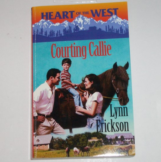 Courting Callie by LYNN ERICKSON Harlequin Romance 1999 Heart of the West