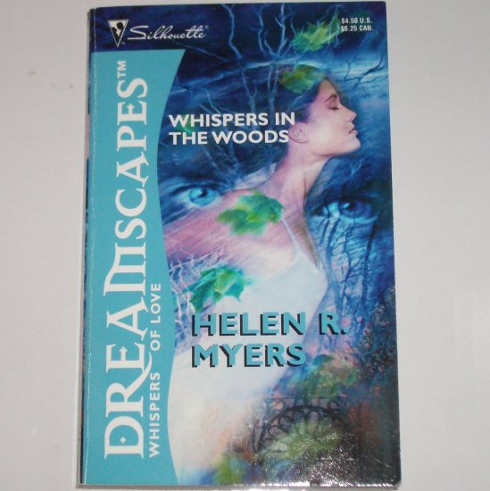Whispers in the Woods by HELEN R. MYERS Silhouette Dreamscapes Paranormal Romance 1994