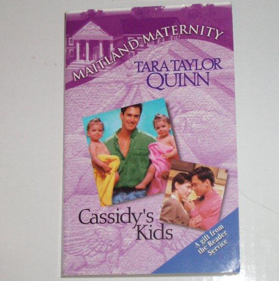 Cassidy's Kids by Tara Taylor Quinn Harlequin Maitland Maternity 2000