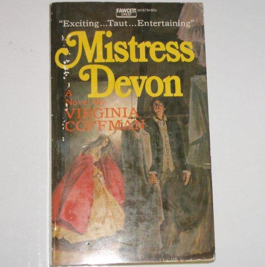 Mistress Devon by VIRGINIA COFFMAN Historical Gothic Romance 1973