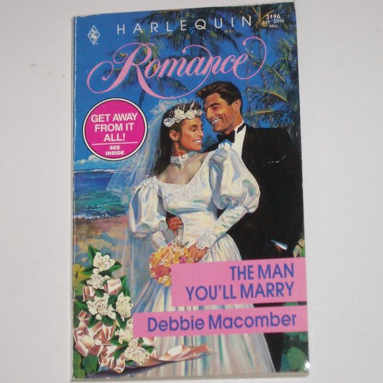 The Man You'll Marry by DEBBIE MACOMBER Vintage Harlequin Romance 3196 May92