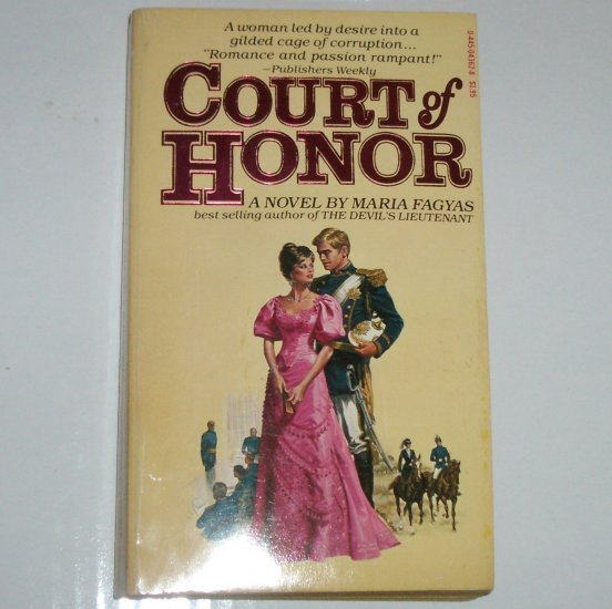 Court of Honor by MARIA FAGYAS Historical Romance Set in the Kaiser's Berlin 1978