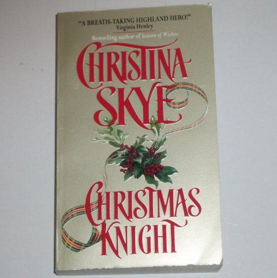 Christmas Knight by CHRISTINA SKYE Medieval Scottish Ghost Romance 1998 Draycott Abbey Series