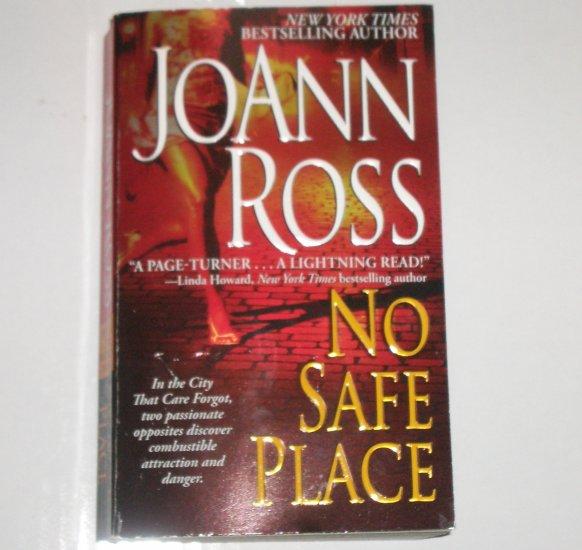 No Safe Place by JOANN ROSS Romantic Suspense Paperback 2007