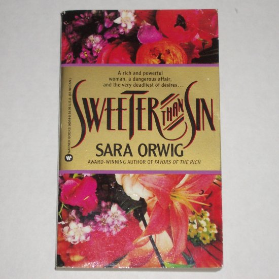 Sweeter Than Sin by SARA ORWIG Contemporary Romance 1992