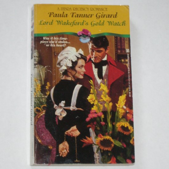 Lord Wakeford's Gold Watch by Paula Tanner Girard Slim Zebra Regency Romance Paperback 1995