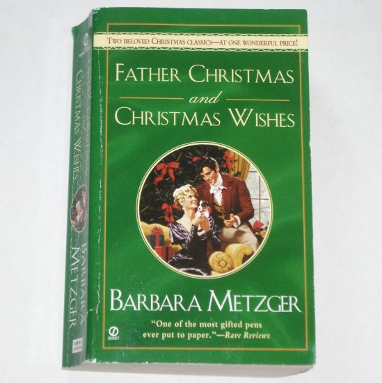 Father Christmas and Christmas Wishes by BARBARA METZGER Historical Regency Romance 2 in 1 Paperback