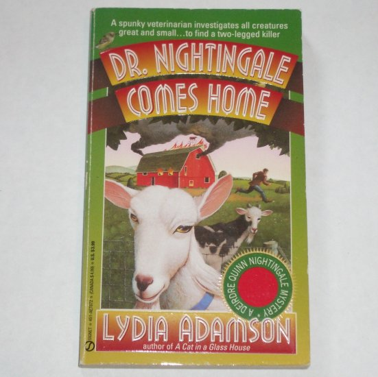 Dr. Nightingale Comes Home by LYDIA ADAMSON A Deirdre Quinn Nightingale Mystery 1994