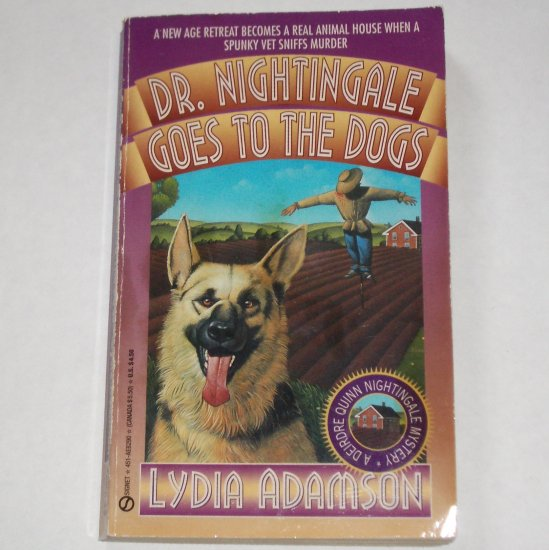 Dr. Nightingale Goes to the Dogs by LYDIA ADAMSON A Deirdre Quinn Nightingale Mystery 1995