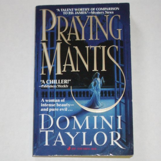 Praying Mantis by DOMINI TAYLOR Chilling Mystery Paperback 1992