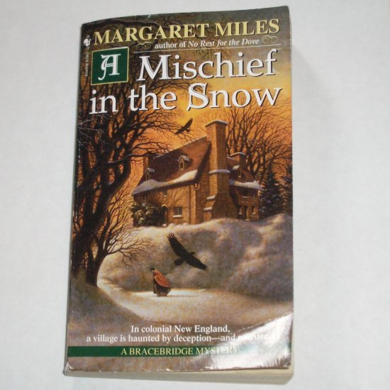 A Mischief in the Snow by MARGARET MILES Colonial New England Mystery Paperback 2001