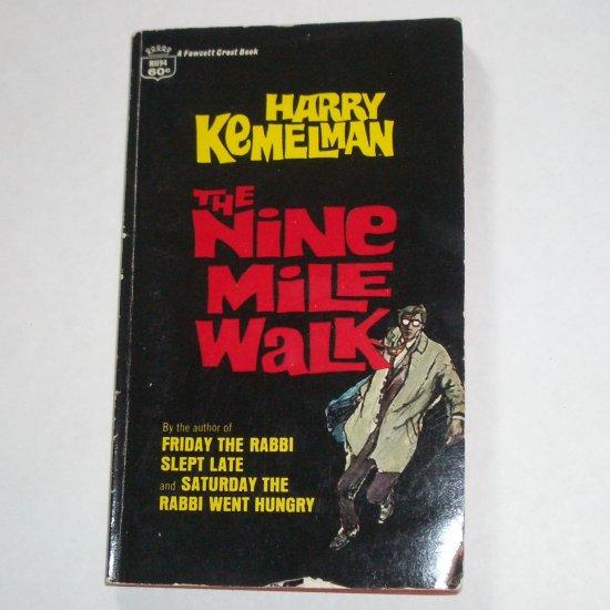 The Nine Mile Walk by HARRY KEMELMAN Nicky Welt Mystery 1968