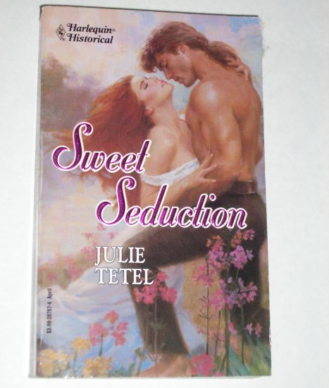 Sweet Seduction JULIE TETEL Harlequin Historical War of 1812 Romance No 167 1993 North Point