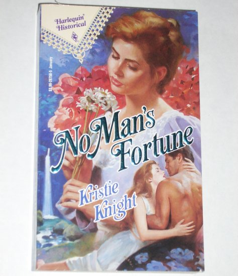No Man's Fortune by KRISTIE KNIGHT Harlequin Historical Romance No 158 Jan93