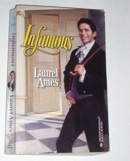 Infamous by LAUREL AMES Harlequin Historical Regency Romance No 418 1998