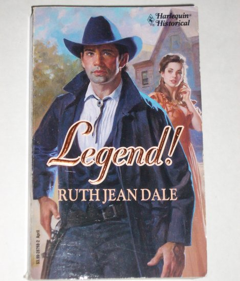 Legend! by RUTH JEAN DALE Harlequin Historical Western No 168 Apr93 Taggarts of Texas