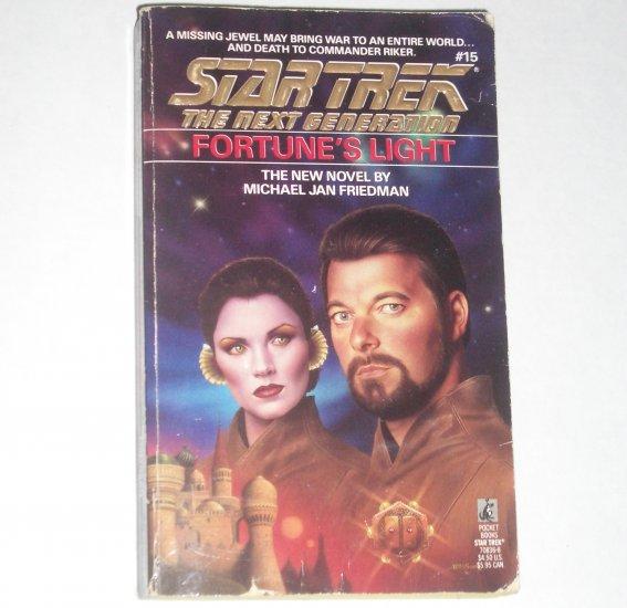 Fortune's Light Star Trek The Next Generation No 15 by MICHAEL JAN FRIEDMAN