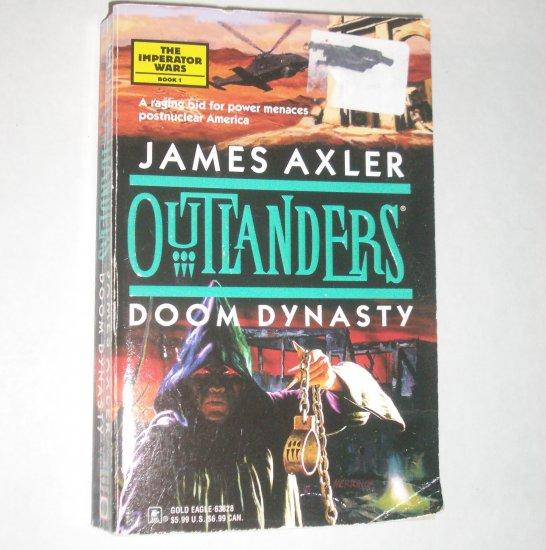 Doom Dynasty Outlanders by JAMES AXLER The Imperator Wars Book 1 2000