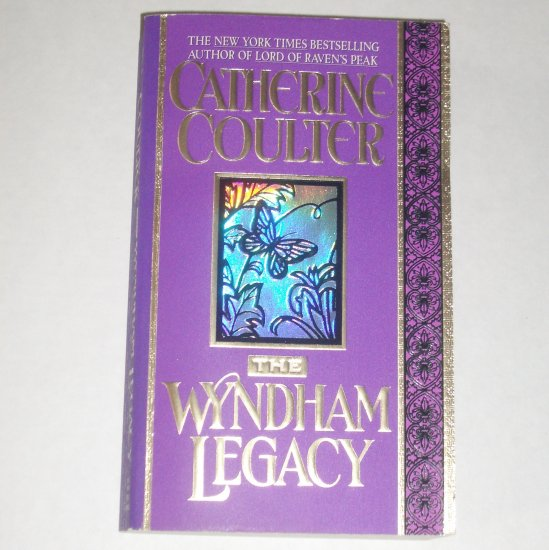 The Wyndham Legacy CATHERINE COULTER Historical Regency Romance 1994 The Legacy Trilogy Series