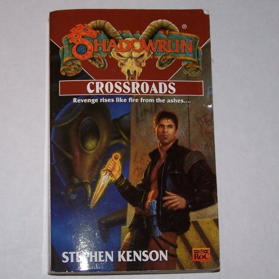 Crossroads ~ Shadowrun No. 36 by STEPHEN KENSON